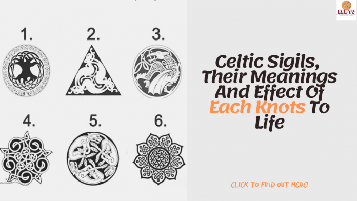 Celtic Sigils, Their Meanings And Effect Of Each Knots To Life