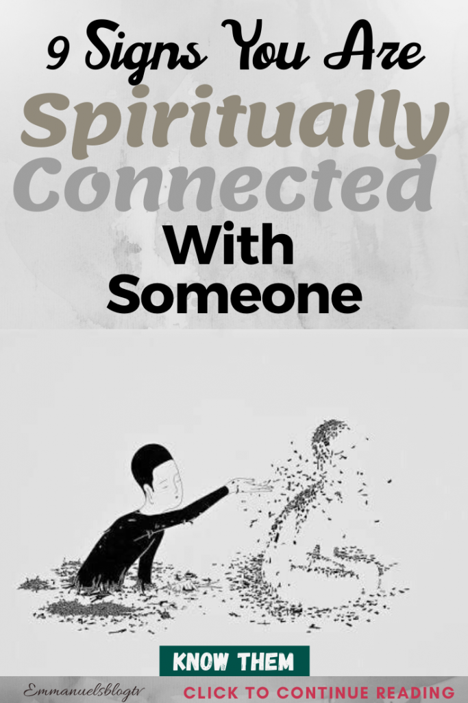 9 Signs You Are Spiritually Connected With Someone