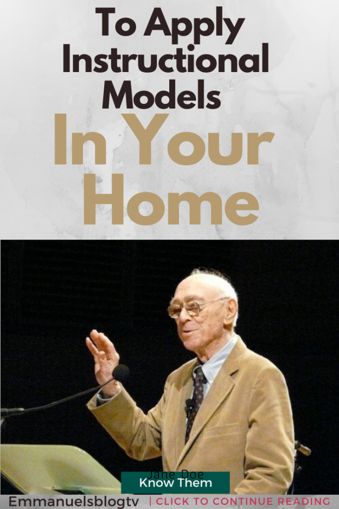 3 Ways To Apply Instructional Models In Your Home