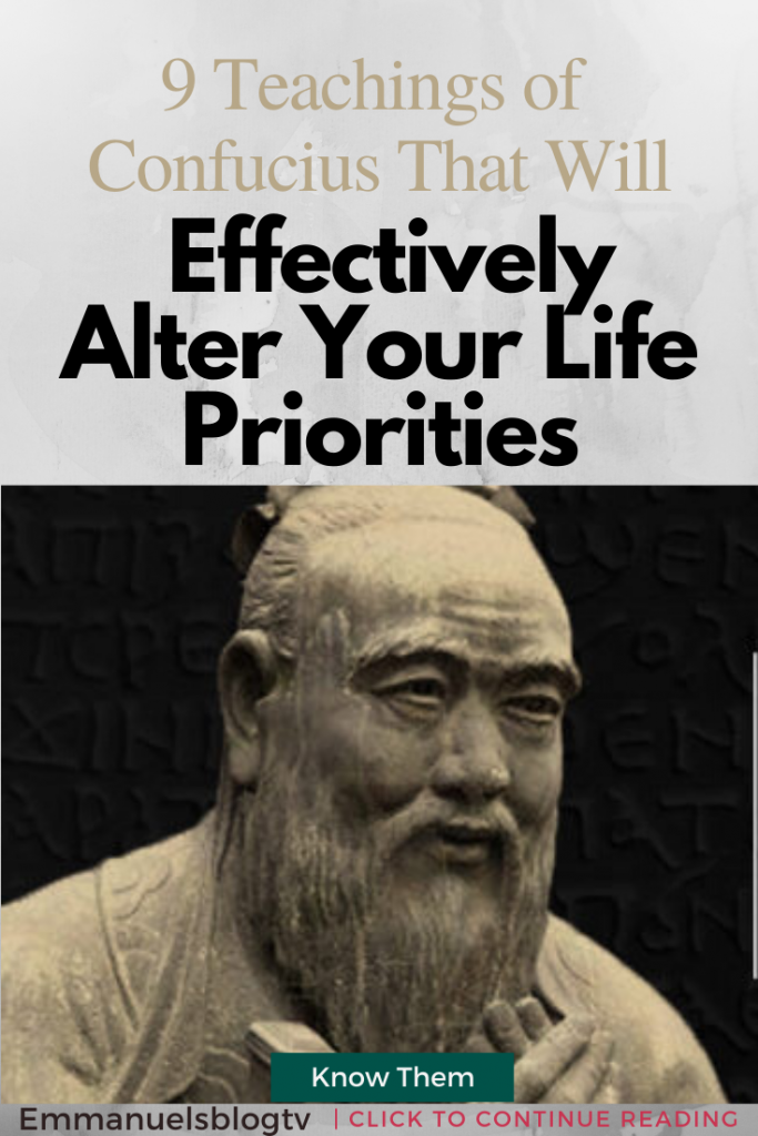 9 Teachings of Confucius, That Will Effectively Alter Your Life Priorities