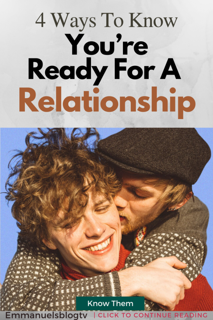 4 Ways To Know You Are Ready For A Relationship