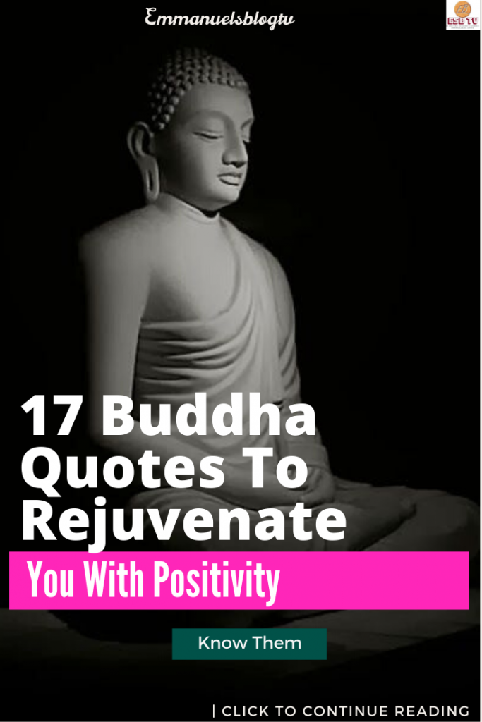 17 Buddha Quotes To Rejuvenate You With Positivity