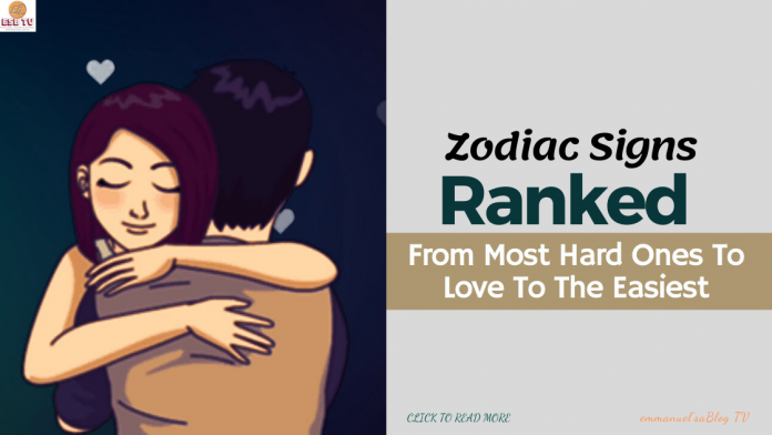 Zodiac Signs Ranked From The Most Hard Ones To Love To The Easiest