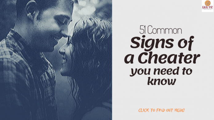 51 common signs of a cheater