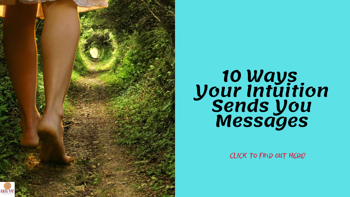 10 Ways Your Intuition Sends You Messages