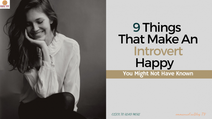 9 Things That Make An Introvert Happy