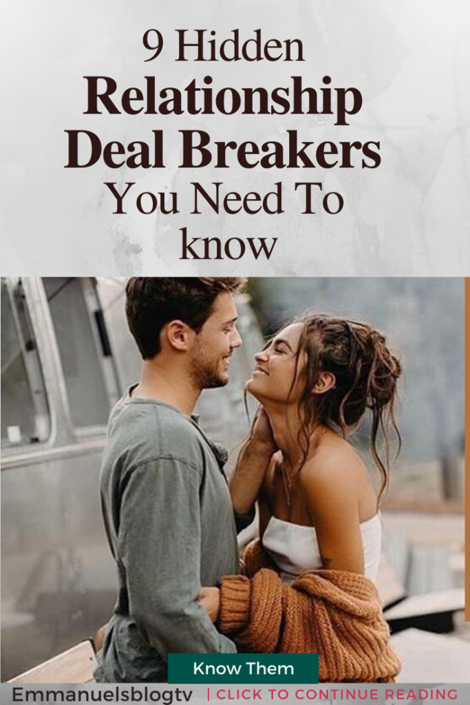 9 Hidden Relationship Deal-Breakers You Need To know