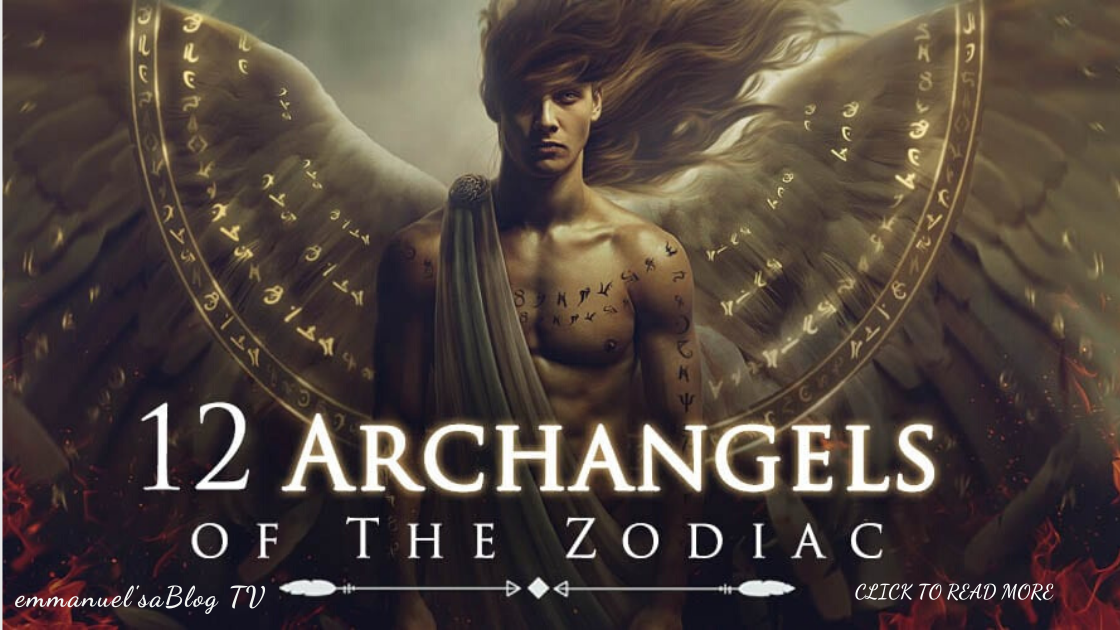 12 Archangels and their Connection With Each Zodiac Sign - From Aries, Leo to Pisces