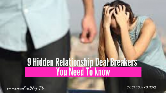 9 Hidden Relationship Deal Breakers You Need To know