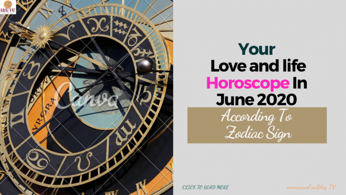 Your Love and life Horoscope In June 2020 According To Zodiac Sign