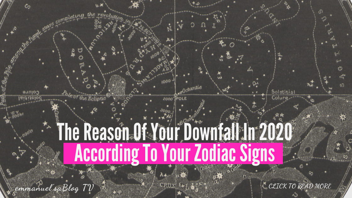 The Reason Of Your Downfall In 2020 According To Your Zodiac Signs
