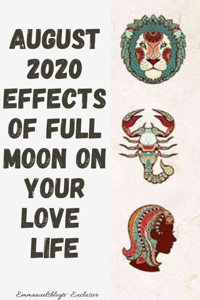 August 2020: The Effects Of Full Moon On Your Love Life