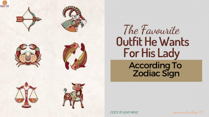 The Favourite Outfit He Wants For His Lady According To Zodiac Sign