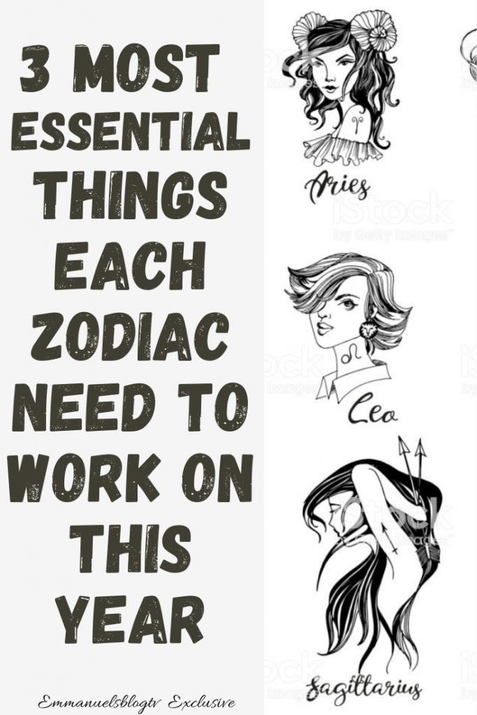 3 Most Important Things Each Zodiac Need To Work On This Year