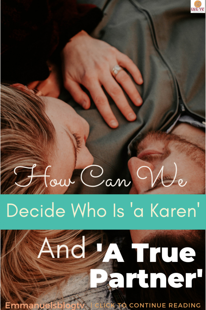 How Can We Decide Who Is 'a Karen' And 'A True Partner'