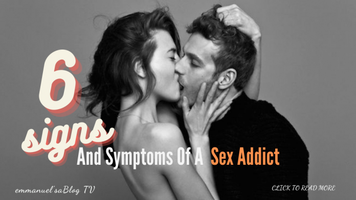 6 Signs And Symptoms Of A Sex Addict