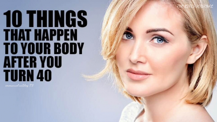 10 Things That Happen To Your Body After 40 And Why You Should Know