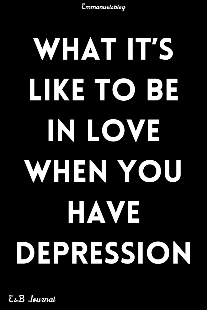 What It's Like To Be In Love When You Have Depression